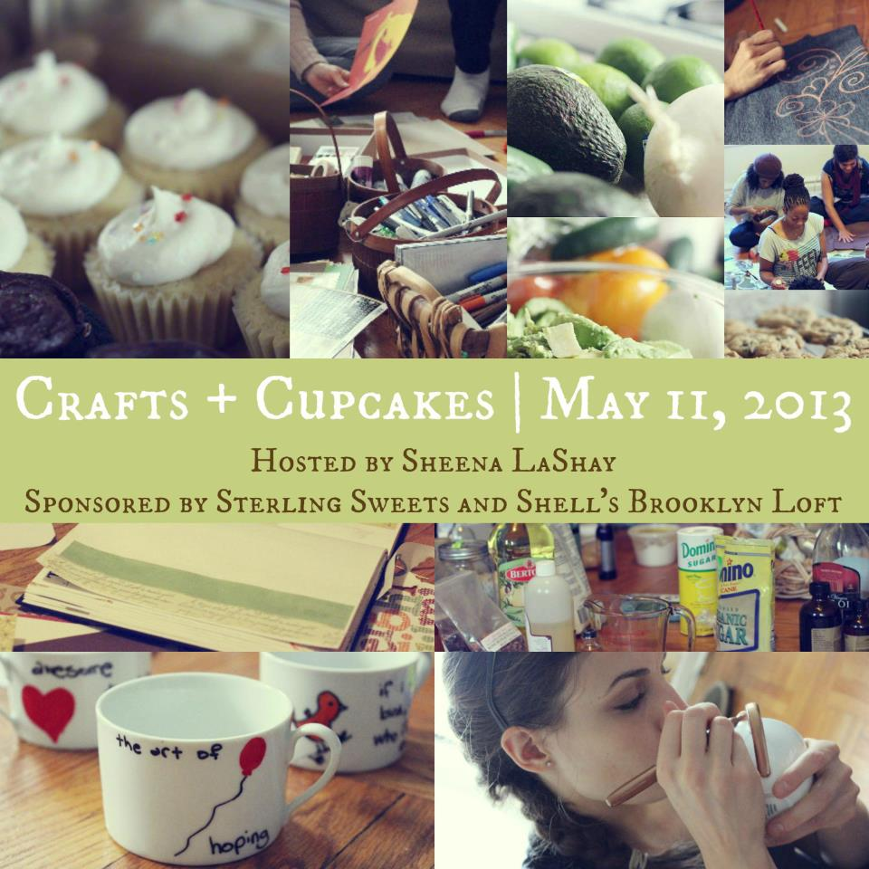 Crafts + Cupcakes event by Sheena LaShay
