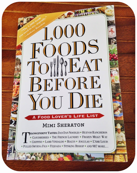 1000 Foods to Eat Before You Die: Let's Begin